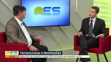 Máquinas vão substituir quase 570 mil postos de trabalho no ES - Tecnologia ameaça profissões.
