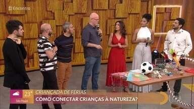 Convidados do 'Encontro com Fátima' relembram brincadeiras da infância - Especialista fala dos benefícios para as crianças em brincar na rua