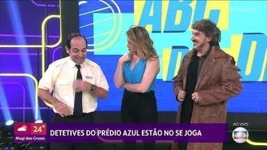Detetives do Prédio Azul contam novidades da série - Severino e Theobaldo participam do 'Se Joga'
