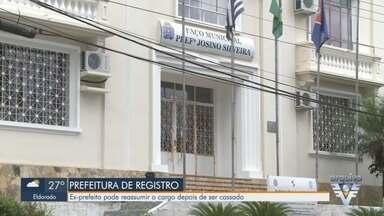 Ex-prefeito de Registro pode reassumir cargo após ser cassado - Gilson Fantin (PSDB) é alvo de dois processos que o impediam de reassumir a prefeitura do município.