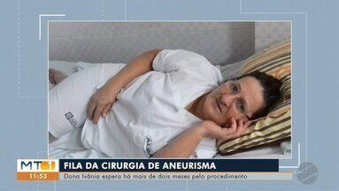 Paciente de Rondonópolis espera por cirurgia de aneurisma - Paciente de Rondonópolis espera por cirurgia de aneurisma
