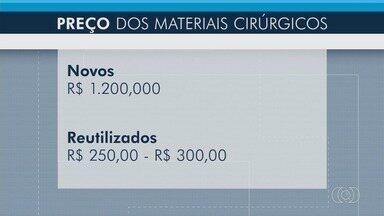 Médicos são presos em operação que que investiga a reutilização de materiais cirúrgicos - O caso ocorreu em Rio Verde e Goiânia.
