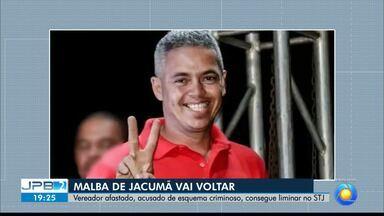 JPB2JP: Vereador afastado, acusado de esquema criminoso, consegue liminar no STJ - Malba de Jacumã vai voltar.