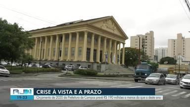 Economista explica corte e impactos no orçamento anual previsto para Campos em 2020 - Orçamento prevê R$ 190 milhões a menos do que o que vem sendo executado em 2019.
