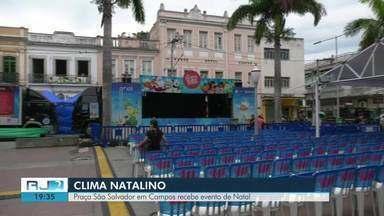 Praça São Salvador, em Campos, RJ, recebe evento de Natal - Evento itinerante realizado nesta quarta (11) contou com oficinas e diversas atrações.