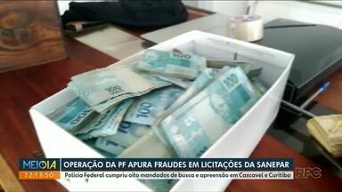 Polícia apreende R$ 1 milhão em operação contra fraudes em licitações - Sanepar informa que vai ajudar nas investigações da Polícia Federal.