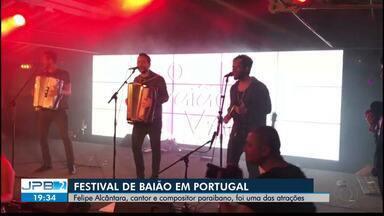 Festival de Baião em Portugal - Felipe Alcântara, cantor e compositor paraibano, foi uma das atrações.