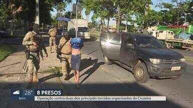 Oito torcedores do Cruzeiro são presos 9 dias após quebra-quebra no Mineirão - Ministério Público diz que pediu as prisões por causa de brigas constantes entre torcidas. Polícia cumpre 16 mandados de prisão e 20 de busca e apreensão em sedes de torcidas organizadas.