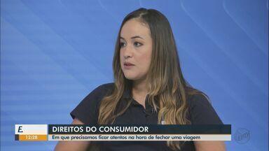 Saiba quais são os direitos do consumidor na hora de fechar uma viagem - Diretora do Procon de São Carlos dá orientações para o período.