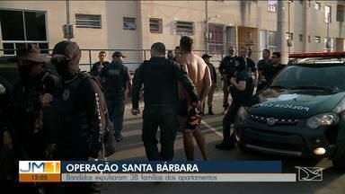 Operação prende integrantes de organização criminosa que atuava em São Luís - Segundo as investigações além de homicídios, os bandidos expulsaram moradores de um condomínio do programa 'Minha Casa, Minha Vida' na região do bairro Santa Bárbara.