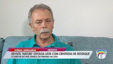 Brasileiro Ricardo Galvão está no top 10 da 'Nature' - Ex-diretor do Inpe foi exonerado após polêmica com dados de desmatamento.