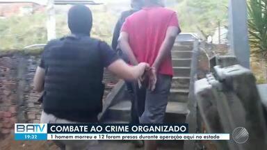 Um pessoa morre outras doze são presas em megaoperação feita pela PC em 3 cidades baianas - Os alvos, segundo a polícia, fazem parte de quadrilha envolvida em crimes como homicídios, tráfico de drogas e roubos à bancos.