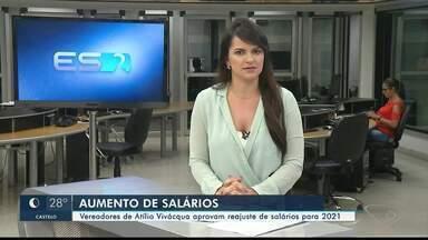 Vereadores de Atílio Vivácqua, ES, aprovam reajustes de salários para 2021 - Mais uma Câmara aumentando seus próprios salários no estado.