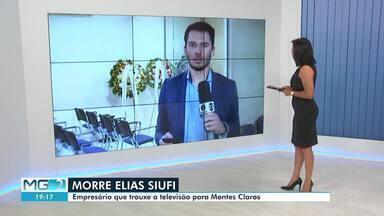 Empresário Elias Siufi morre em Montes Claros - Siufi estava internado há três meses no Hospital Aroldo Tourinho.