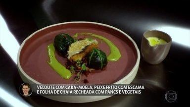 Lira Muller apresenta Velouté com cará-moela, peixe frito e folha de chaia recheada - Claude e Batista experimentam o prato
