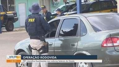 PRF intensifica fiscalizações nas rodovias federais do Amapá - PRF intensifica fiscalizações nas rodovias federais do Amapá