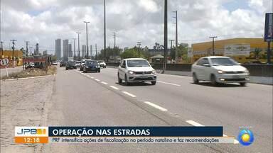 PRF intensifica ações de fiscalização no período natalino e faz recomendações - Operação nas estradas.