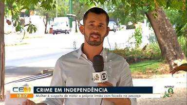 Mulher é suspeita de matar próprio irmão em Independência - Saiba mais no g1.com.br/ce