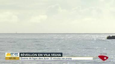 Vila Velha tem queima de fogos em festa de virada de ano, no ES - No município, o show vai durar 15 minutos.
