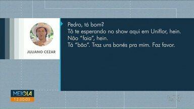 Antes de morrer, Juliano Cezar trocou mensagens com amigo de Nova Esperança - Cantor morreu no palco, durante show em Uniflor.