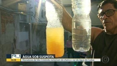 Moradores das Zonas Norte e Oeste do Rio e da Baixada reclamam da água da Cedae - Eles relatam mau cheiro, gosto ruim e aspecto turvo da água que sai das torneiras.