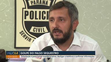 Polícia orienta sobre o que fazer quando receber uma ligação de falso sequestro - Em Apucarana, um senhor sofreu um infarto e acabou morrendo depois de receber a ligação do golpe.