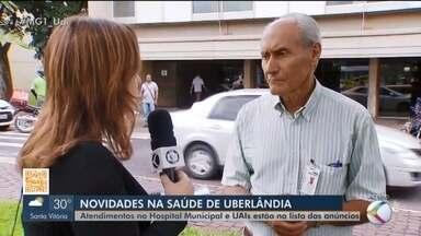 Secretaria de Saúde de Uberlândia anuncia novidades na cidade - Secretário da pasta, Gladstone Rodrigues, conversou com o MG1 sobre o assunto. Atendimentos no Hospital Municipal e Unidades de Atendimento Integradas (UAIs) estão na lista dos anúncios.