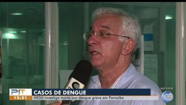HEDA investiga morte por dengue em Parnaíba - HEDA investiga morte por dengue em Parnaíba