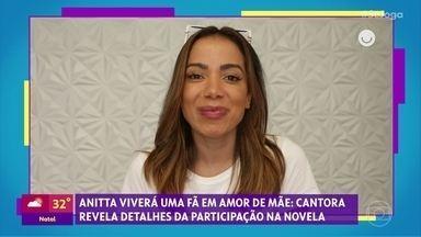 Gshow no 'Se Joga' 07/01: Anitta viverá uma fã em 'Amor De Mãe' - Confira tudo sobres os bastidores das novelas