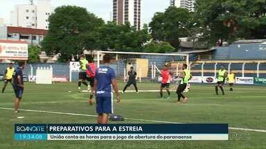 União se prepara para a estreia no Campeonato Paranaense - O primeiro adversário será o Athlético, em Francisco Beltrão.