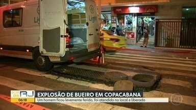 Bueiro da Light explode e deixa uma pessoa ferida em Copacabana - Um homem ficou levemente ferido no sábado (11) após a explosão de um bueiro da Light em Copacabana.