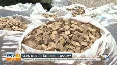 'Até Quando?' cobra conserto de calçadas em Ribeirão Preto - Prefeitura alega que não tem mão de obra qualificada para assentar pedras portuguesas.