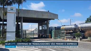 Centenas de trabalhadores vão perder o emprego em Araucária - Petrobras anunciou o fechamento da Araucária Nitrogenados e os funcionários estão preocupados.