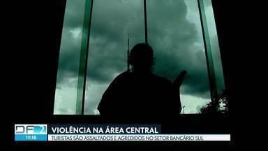 Turistas são assaltados e agredidos na área central de Brasília - Outros dois casos de violência foram registrados no mesmo dia na região.