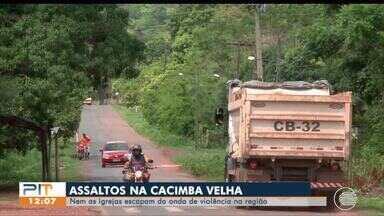 Moradores da Cacimba Velha reclamam da falta de segurança e onda de violência - Moradores da Cacimba Velha reclamam da falta de segurança e onda de violência