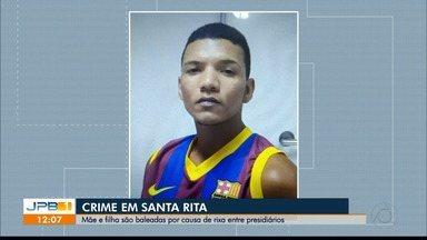 Mãe e filha são baleadas por causa de rixa entre presidiários - O crime foi em Santa Rita, região metropolitana