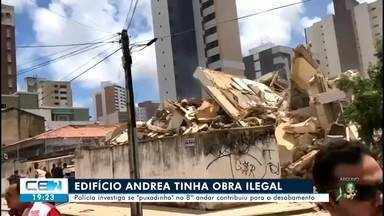 Exclusivo: obra ilegal pode ter contribuído para desabamento do edifício Andrea - Confira mais notícias em g1.globo.com/ce