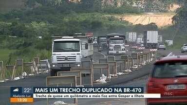 Trecho duplicado da BR-470 é entregue entre Gaspar e Ilhota - Trecho duplicado da BR-470 é entregue entre Gaspar e Ilhota