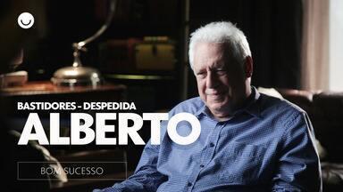 Veja os bastidores da despedida de Alberto - Gshow acompanhou Antonio Fagundes e mostra momentos especiais dos bastidores de 'Bom Sucesso'
