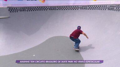 Circuito Brasileiro de Skate Park agita o domingo no Verão Espetacular - Circuito Brasileiro de Skate Park agita o domingo no Verão Espetacular