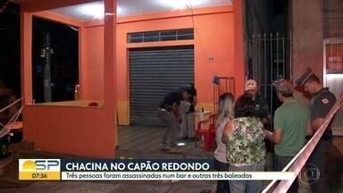 Polícia investiga chacina em bar no Capão Redondo - Homens armados e encapuzados invadiram local enquanto grupo acompanhava jogo de futebol.