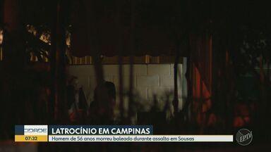Homem de 56 anos morre baleado com nove tiros durante assalto em Campinas - Vítima tentou tirar a arma de um dos suspeitos, mas foi atingido pelos disparos. Criminosos levaram R$ 300; caso foi registrado como latrocínio.
