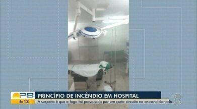 Princípio de incêndio em hospital, em Cabedelo - A suspeita é que o fogo foi provocado por um curto circuito no ar-condicionado.