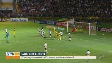 Cássio garante empate para o Corinthians em Mirassol - Goleiro fez boas defesas, mas não impediu gol de empate do Mirassol.