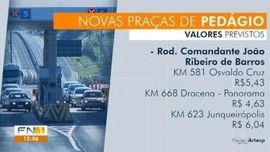 Artesp divulga previsão de preços de pedágios que serão instalados no Oeste Paulista - Na Rodovia Assis Chateaubriand (SP-425), entre Martinópolis e Presidente Prudente, valor estimado é de R$ 4,93.
