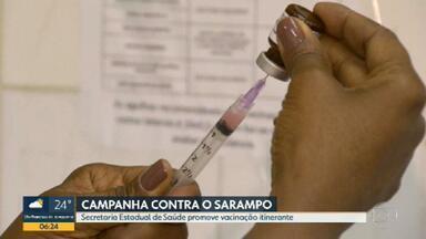 Secretaria Estadual de Saúde promove vacinação itinerante contra o sarampo - A secretaria Estadual de Saúde decidiu levar a campanha de vacinação contra o sarampo para as ruas.