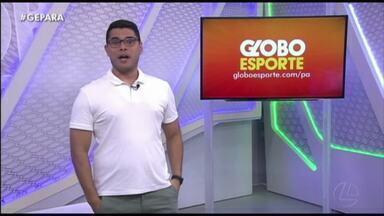 Veja a íntegra do Globo Esporte Pará desta sexta-feira, dia 31 - Veja a íntegra do Globo Esporte Pará desta sexta-feira, dia 31