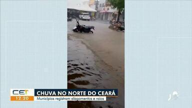 Chuva no Norte do Estado com alagamentos e raios - Saiba mais no g1.com.br/ce