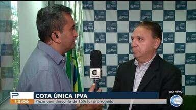 Prazo para pagamento da cota única do IPVA com 15% de desconto é prorrogado - Prazo para pagamento da cota única do IPVA com 15% de desconto é prorrogado