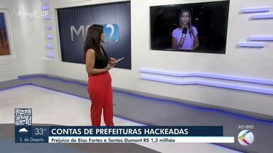 Prefeituras da Zona da Mata denunciam ter sido vítimas de estelionato - Os golpistas acessaram o sistema de contas na internet e realizaram movimentações financeiras de grande valor em Bias Fortes e Santos Dumont.